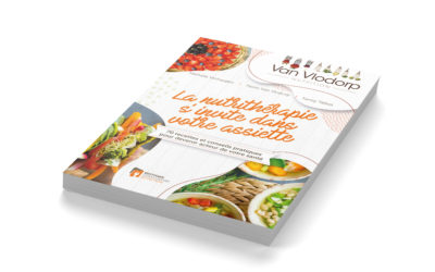 La Nutrithérapie s'invite dans votre assiette